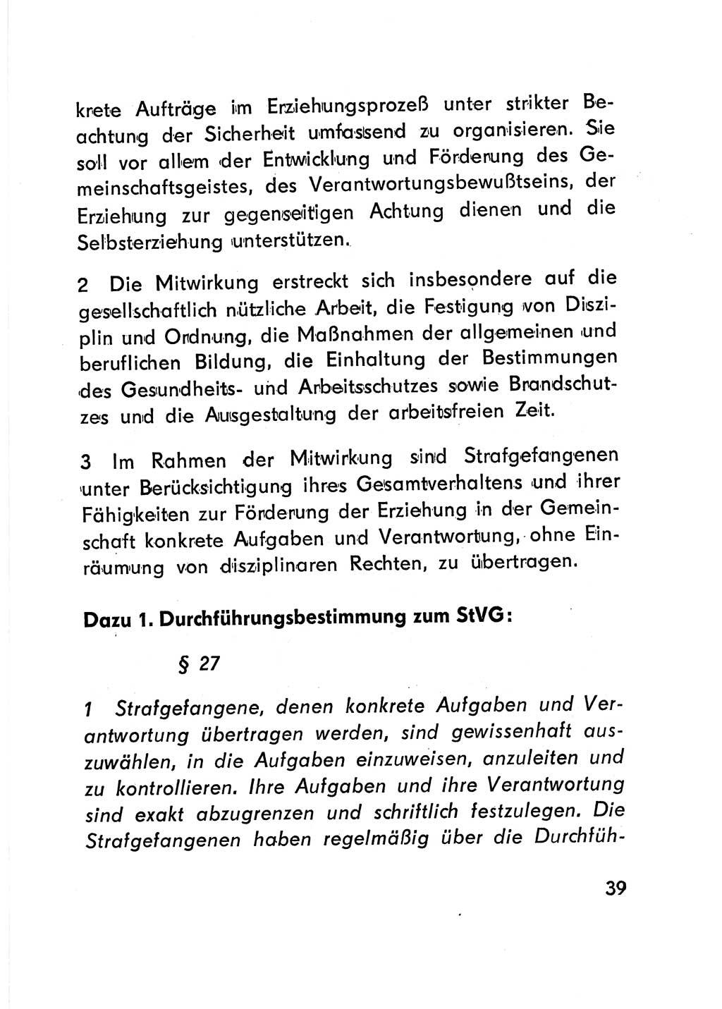 Strafvollzugsgesetz (StVG) DDR 1977, S. 39; Gesetz über